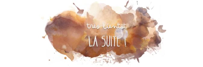 bientot_la_suite